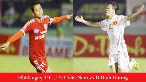 U23 Việt Nam vs Becamex Bình Dương