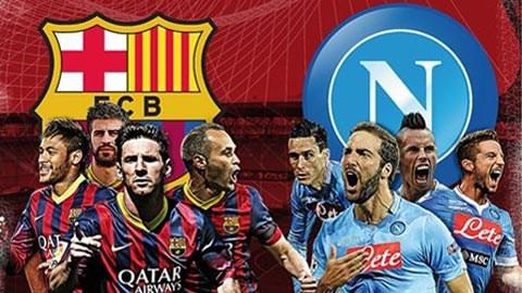 Barcelona vs Napoli là trận đấu được chờ đợi nhất đêm nay